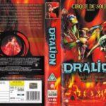 Cirque du Soleil Dralion DVD